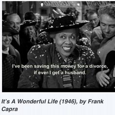 Lillian Randolph as Annie, It's a Wonderful Life! Wonderful Life Movie, Wonderful Life Quotes, Christmas Movie Quotes, Holiday Movie, Classic Movie Quotes, Classic Movies, Old Movies, Great Movies, Hollywood Scenes