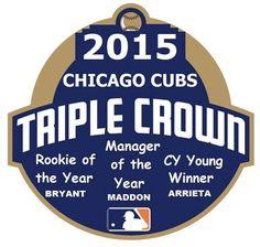 Triple Crown ~ 2015 Chicago Cubs
