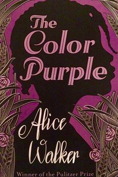 The Color Purple by Alice Walker | 21 Books Every Woman Should Read In Her Lifetime