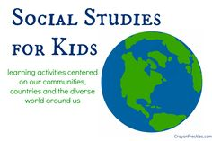 learning activities centered on our communities, countries, and the diverse world around us
