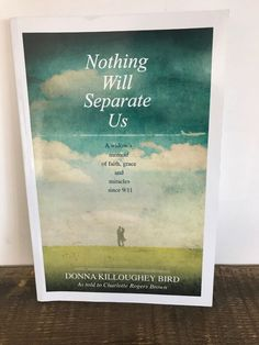 Nothing Will Separate Us By Donna Killoughey Bird, Paperback, 2011 Fiction Novels, Golden Rule, World Trade Center, Love To Shop, Direct Sales, Paperback Books, Memoirs, Night Life, Separate