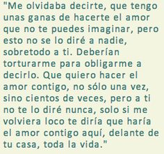 La vida es bella Love Quotes, Literature, Sayings, My Love, Words, Spanish, Life Is Beautiful, Qoutes Of Love, Literatura