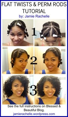 Easy natural hairstyle | Flat Twists & Perm Rods | Blessed & Beautiful Blog | Curly, Natural, & Biracial Hair