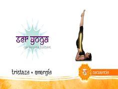 Ser Yoga - Secuencia 34 | Tristeza + Energia - YouTube