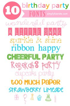 10 Favorite & Fun Birthday Fonts, and all FREE! Quickly and easily take all…