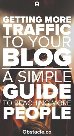 Want to know how to get more blog traffic? This guide will show you how to increase blog traffic through many different methods and tips.