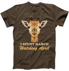 Shop our wide selection of high quality I Spent March Watching April The Giraffe Bigface Photo T Shirt . I Spent March Watching April The Giraffe Bigface Photo T Shirt Tons of awesome designs to pick from. Animals Beautiful, Cute Animals, New Baby Boys, Shirt Shop, Cool Tees, Pet Birds, Custom Shirts, New Baby Products, Cool Designs