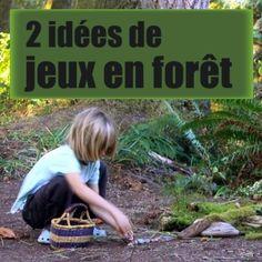 2 idées de jeux en forêt pour les enfants à partir de 9 ans !!!