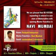 RE-FUTURE : Expanding & Entered in state of Maharashtra with grand opening of Master Franchise in Navi-Mumbai. Navi Mumbai, Grand Opening, Real Estate, Names, India, Future, Opening Day, Goa India, Future Tense
