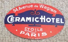 Ceramic Hotel - Paris - Vintage Hotel Luggage Label