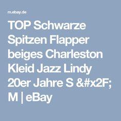 TOP Schwarze Spitzen Flapper beiges Charleston Kleid Jazz Lindy 20er Jahre S / M  | eBay