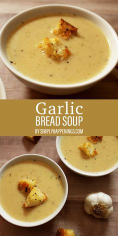 Garlic Bread Soup Do you love garlic bread? This creamy and delicious soup tastes like garlic bread but in a bowl! Served with homemade croutons, but it is also a perfect pairing to dip grilled cheese into. Best Soup Recipes, Healthy Soup Recipes, Cooking Recipes, Favorite Recipes, Ninja Blender Recipes, Whole30 Soup Recipes, Mexican Soup Recipes, Creamy Soup Recipes, Garlic Recipes