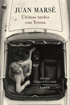 ÚLTIMAS TARDES CON TERESA de Juan Marsé. Lectura obligada, el pijoaparte se lo merece.