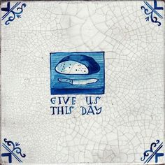 umbra-tile-giveusthisday. Paul Bommer faux Delft Tile. A Night in the Bakery at St. John. copyright © Paul Bommer