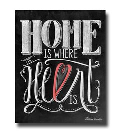 Home Is Where The Heart Is Home Decor Wedding Decor Chalkboard Art Chalk Art Print Chalk Typography Hand Drawn Chalkboard Sign