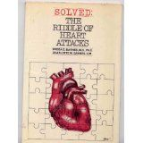 SOLVED: The Riddle of Heart Attacks by Dr. Broda O. Barnes, M.D., PhD.  Learn the links to hypothyroidism and heart disease!