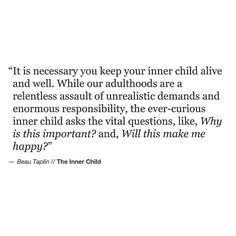 Your Inner child needs you