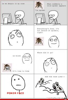 Fear the spiders