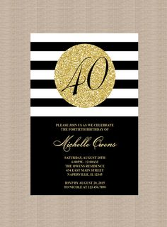 Gold 40th Birthday Party Invitation, Black and White Stripes, 40th Birthday Invitation, Milestone Birthday, Printable Invitation