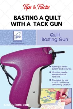 Learn the pros and cons of using a quilter's tack gun to secure a quilt's layers for hand or machine stitching. Quilting For Beginners, Quilting Tips, Quilting Tutorials, Basting A Quilt, Quilt Batting, Scrappy Quilts, Baby Quilts, Quilt Patterns Free, Sewing Patterns
