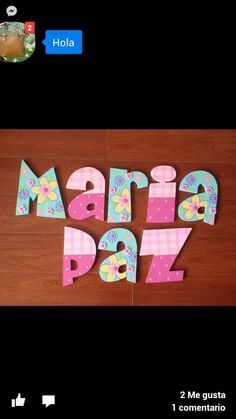 maria paz Giant Letters, Painting Wooden Letters, Letters For Kids, Painted Letters, Decorated Letters, Name Plaques, Letter Art, Vintage Wood, Wood Crafts