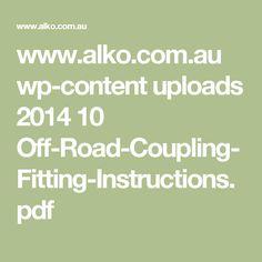 www.alko.com.au wp-content uploads 2014 10 Off-Road-Coupling-Fitting-Instructions.pdf
