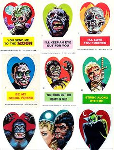 Universal Horror Valentine stickers by Norman Saunders, 1966. Don't judge me because I'm old enough to have received them.