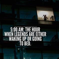 The hour when legends are either waking up or going to bed life quotes quotes quote inspirational quotes success quotes motivational quotes life quotes and sayings Great Quotes, Quotes To Live By, Me Quotes, Motivational Quotes, Inspirational Quotes, Inspire Quotes, Super Quotes, People Quotes, Wisdom Quotes