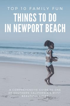 Newport Beach is not only one of the most scenic places in California, but it is a family-friendly destination. Here are 10 things to do in Newport Beach! #thingstodonewport #newportbeach California With Kids, Places In California, California Travel, Southern California, Newport Coast, Newport Beach, Travel With Kids, Family Travel, Stuff To Do