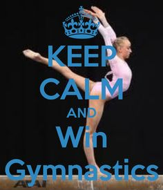 keep-calm-and-win-gymnastics.png