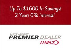 Save money with products that deliver the highest level of comfort & efficiency! Check out our current promotion! #bosworthcompany #Lennox #PremierDealer #savings