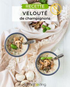 Recette de velouté au champignons vegan, sans lactose et sans gluten Sans Gluten Vegan, Sans Lactose, Ethnic Recipes, Blog, Budget, Gluten Free Recipes, Butter, Food, Blogging