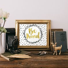 Gold Foil Print : Be Kind Print Quote Printable by RodeDigital