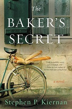 This list of historical fiction books features some must-read book club books for this year. Includes The Baker's Secret by Stephen P. Kiernan.
