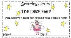 The desk fairy rewards you for organization!
