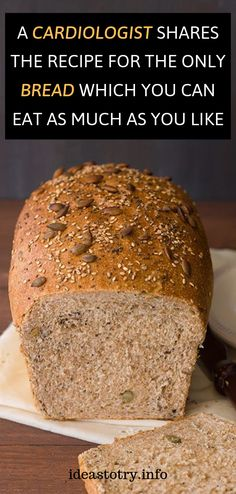 A Cardiologist Shares The Recipe For The Only Bread Which You Can Eat As Much As You Like !
