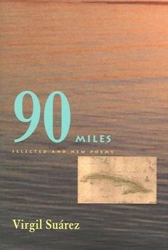 90 Miles: Selected And New Poems: 90 Miles