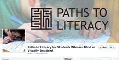 Paths to Literacy for Students who are Blind or Visually Impaired - follow them on Facebook and share your events and announcements regarding #literacy education and research.