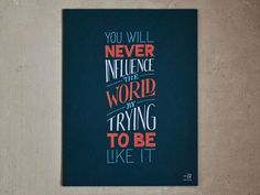 Influence the World – Screen Print by Sean McCabe
