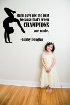 A great quote by Gabby Douglas will serve as a reminder to all young gymnasts of what it takes to be a champion need this for my room Gymnastics Bedroom, Gymnastics Gifts, Gymnastics Stuff, Young Gymnast, Amazing Gymnastics, Gabby Douglas, Gym Room, Rhythmic Gymnastics Leotards, Wall Decal Sticker