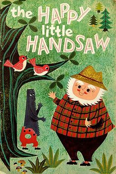 The Happy Little Handsaw | Illustrator: Milli Eaton
