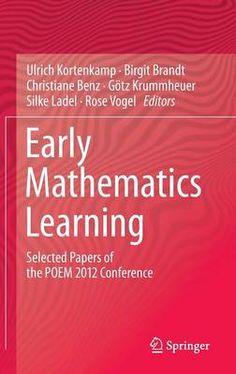 Kortenkamp, U., Brandt, B., Benz, C., Krummheuer, G., Ladel, S. & Vogel, R. (eds.) Early mathematics learning. London: Springer