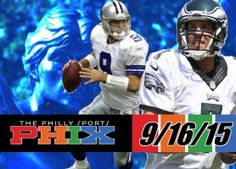 Philly Sports Phix |9-16-15| Why We Hate the Cowboys