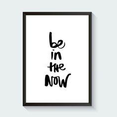 Be in the Now Digital Print - $0. https://www.bellechic.com/deals/0afbb2807811/be-in-the-now-digital-print