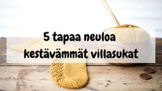 5 tapaa neuloa kestävämmät villasukat Crochet Socks, Handicraft, Mittens, Crocheting, Diy And Crafts, Slippers, Knitting, Colors, Craft