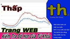 Trang Web KIỂM Tra Độ Hot Từ KhÓA Youtube - Online Schools - Trương Thế ...