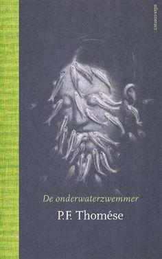Libris-Boekhandel: De onderwaterzwemmer - P.F. Thomése (Hardcover, ISBN: 9789025444310)