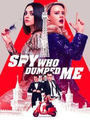 7 The Spy Who Dumped Me P E L I C U L A Completa Español Latino Hd 1080p Ultrapeliculashd Ideas Full Movies Online Free Free Movies Online Old Best Friends