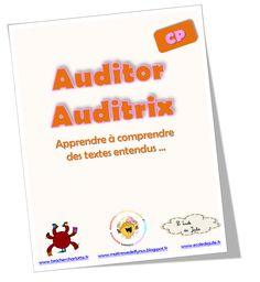 Auditor Auditrix: apprendre à comprendre les textes entendus au CP