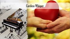 Partitura Careless Whisper Piano